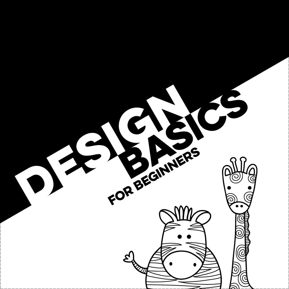 Design Basics for Beginners