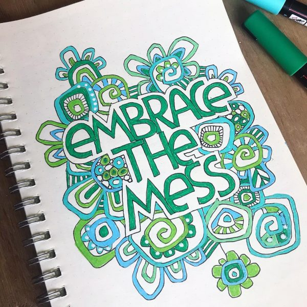 Embrace the mess journal page by Tazi