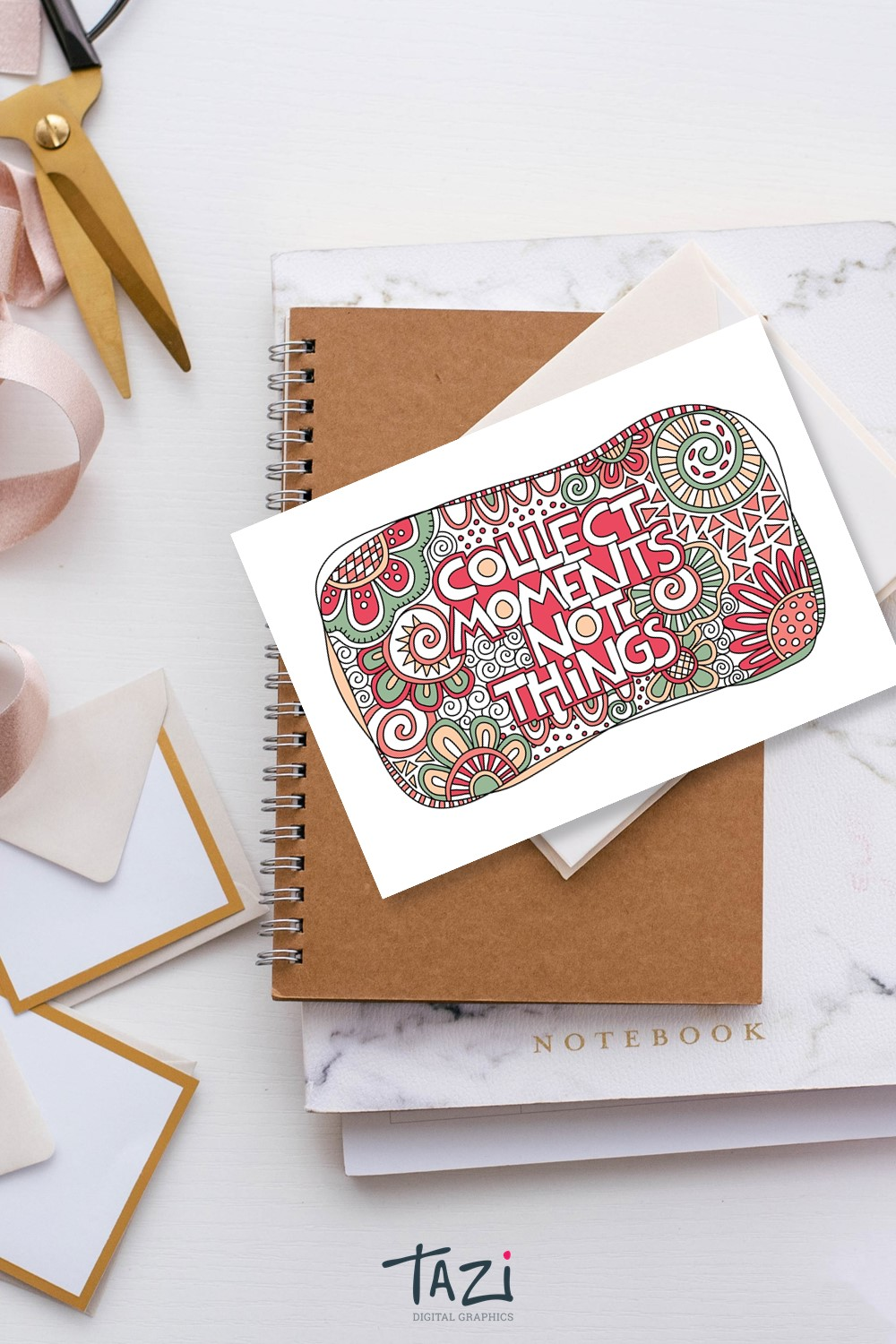 Collect moments not things digital graphic by Tazi