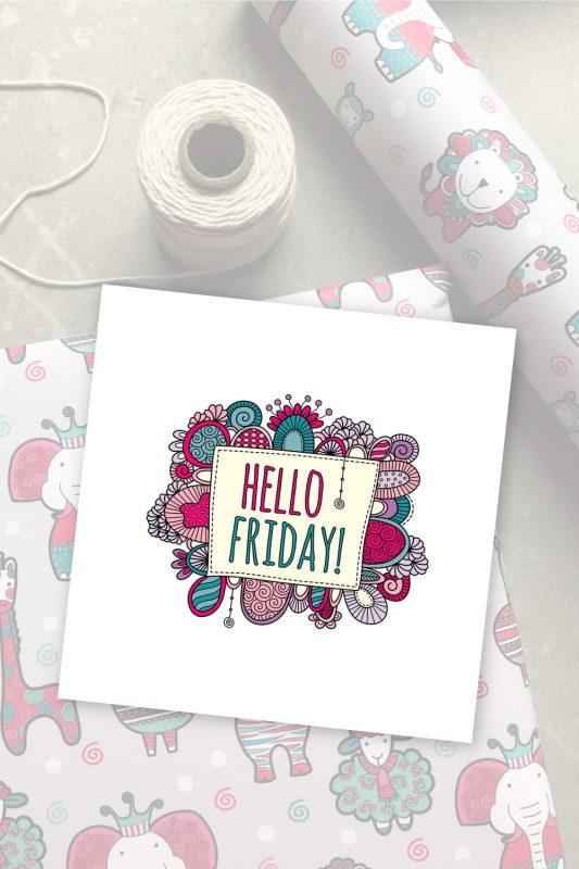 Hello Friday digital graphic by Tazi