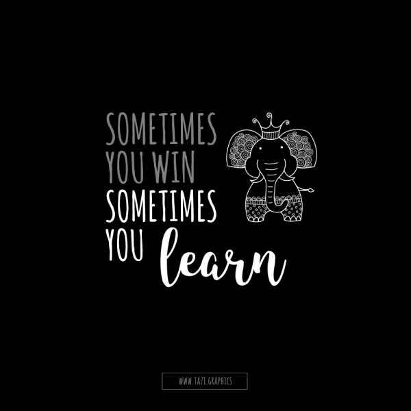 Tazi sometimes-you-learn-1000
