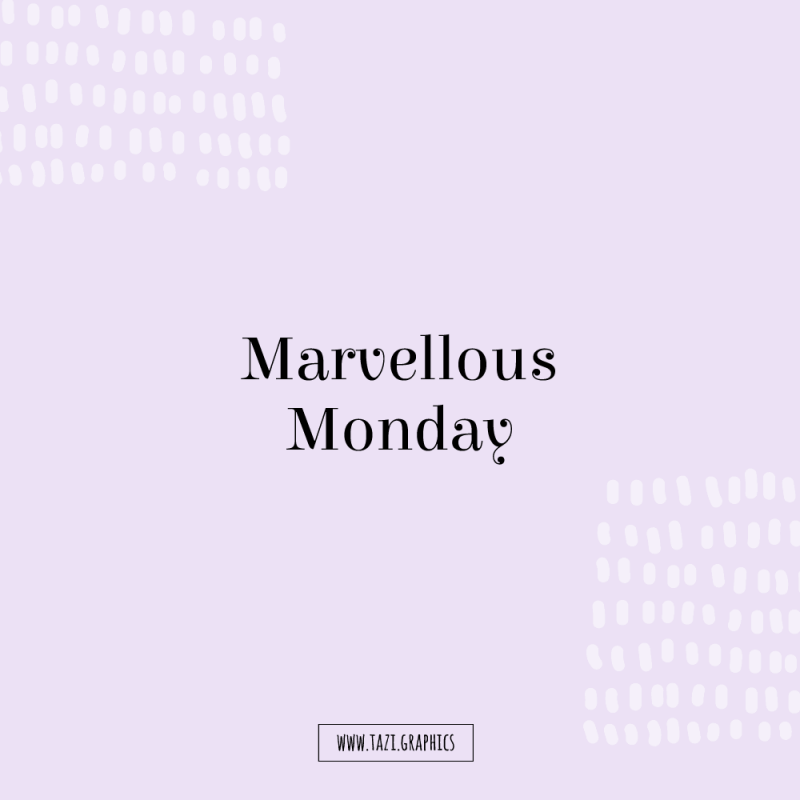 Marvellous Monday