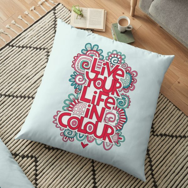 Life your life in colour floor cushion artwork by Tazi